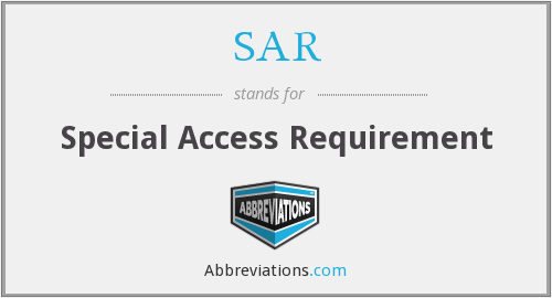 SAR - Special Access Requirement