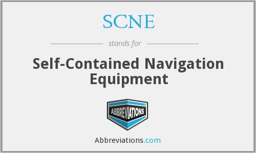 SCNE - Self-Contained Navigation Equipment