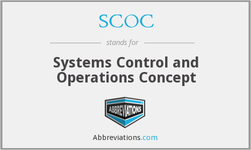SCOC - Systems Control and Operations Concept