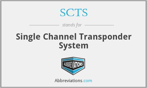 SCTS - Single Channel Transponder System