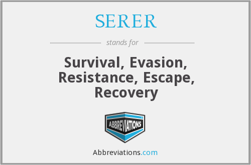 SERER - Survival, Evasion, Resistance, Escape, Recovery