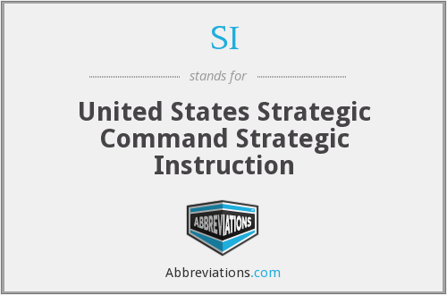 SI - United States Strategic Command Strategic Instruction