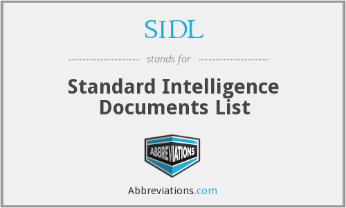 SIDL - Standard Intelligence Documents List