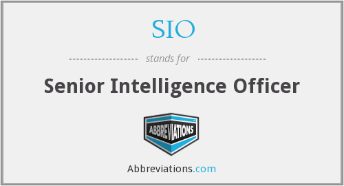 SIO - Senior Intelligence Officer