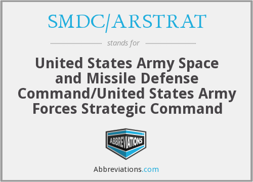 SMDC/ARSTRAT - United States Army Space and Missile Defense Command/United States Army Forces Strategic Command