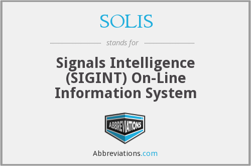 SOLIS - Signals Intelligence (SIGINT) On-Line Information System