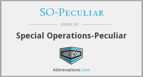 SO-Peculiar - Special Operations-Peculiar