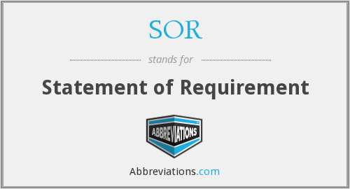 SOR - Statement of Requirement