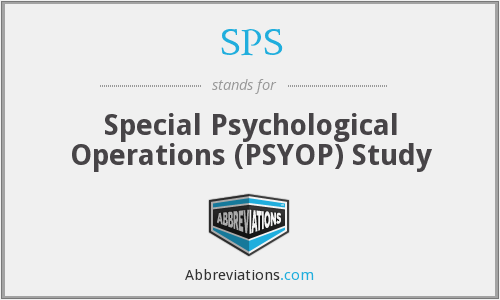 SPS - Special Psychological Operations (PSYOP) Study