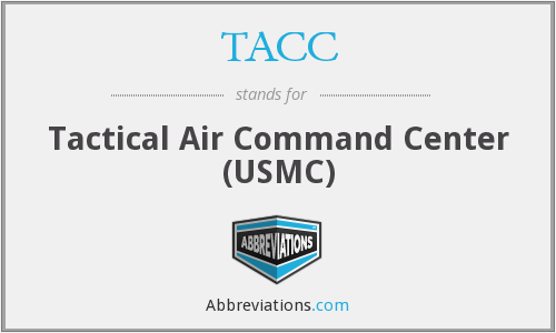 TACC - Tactical Air Command Center (USMC)