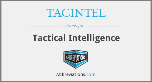 TACINTEL - Tactical Intelligence