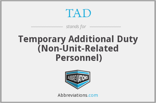 TAD - Temporary Additional Duty (Non-Unit-Related Personnel)