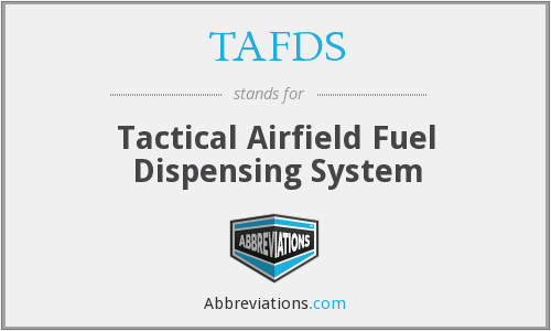 TAFDS - Tactical Airfield Fuel Dispensing System