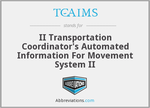 TC-AIMS - II Transportation Coordinator's Automated Information For Movement System II