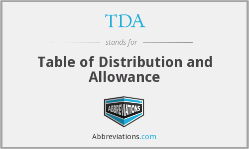 TDA - Table of Distribution and Allowance