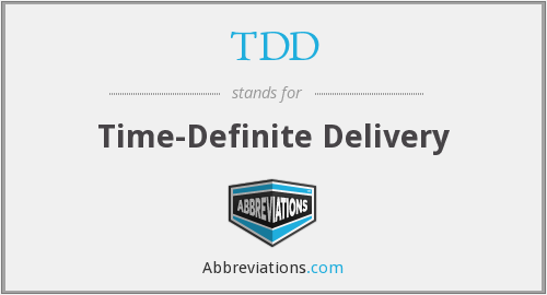 TDD - Time-Definite Delivery