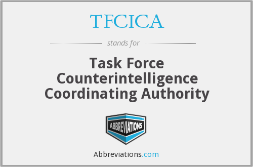 TFCICA - Task Force Counterintelligence Coordinating Authority