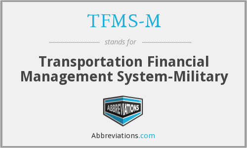 TFMS-M - Transportation Financial Management System-Military