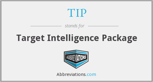 TIP - Target Intelligence Package
