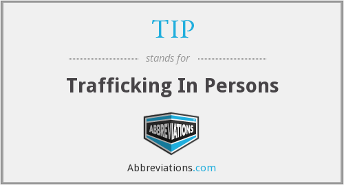 TIP - Trafficking In Persons