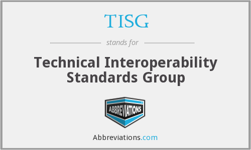 TISG - Technical Interoperability Standards Group