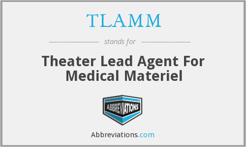 TLAMM - Theater Lead Agent For Medical Materiel