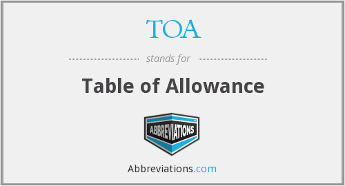 TOA - Table of Allowance