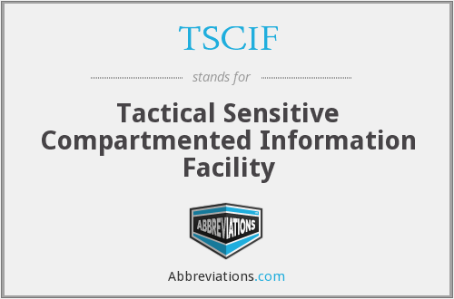 What does TSCIF stand for?