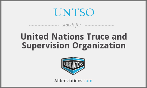 UNTSO - United Nations Truce and Supervision Organization