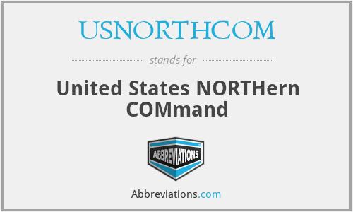 USNORTHCOM - United States NORTHern COMmand