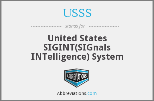 USSS - United States SIGINT(SIGnals INTelligence) System