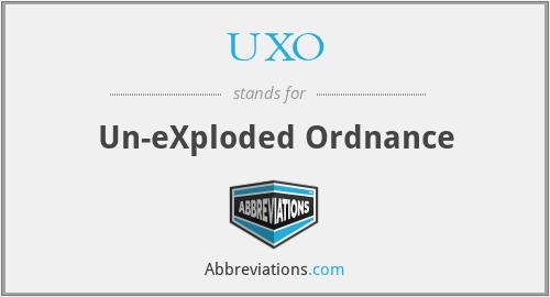 UXO - Un-eXploded Ordnance