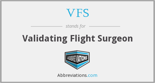 VFS - Validating Flight Surgeon