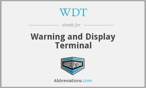 WDT - Warning and Display Terminal