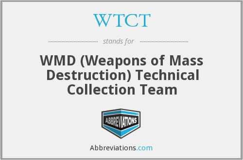 WTCT - WMD (Weapons of Mass Destruction) Technical Collection Team