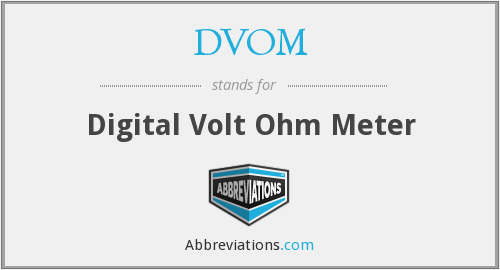 What does DVOM stand for?