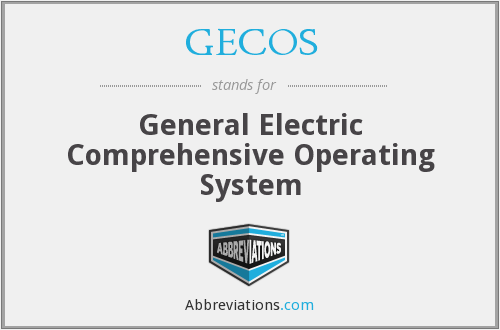 GECOS - General Electric Comprehensive Operating System