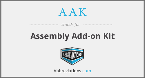 AAK - Assembly Add-on Kit