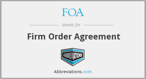 FOA - Firm Order Agreement