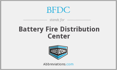 BFDC - Battery Fire Distribution Center