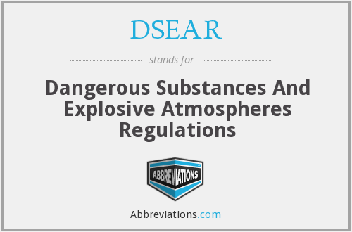 DSEAR - Dangerous Substances And Explosive Atmospheres Regulations