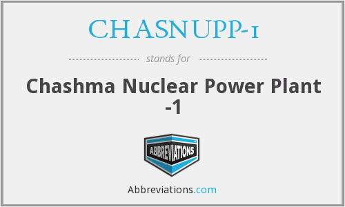 CHASNUPP-1 - Chashma Nuclear Power Plant -1