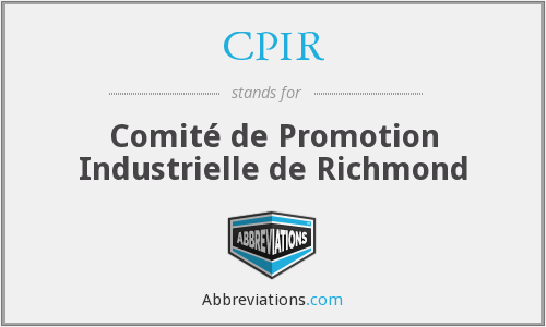 CPIR - Comité de Promotion Industrielle de Richmond