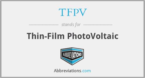 TFPV - Thin-Film PhotoVoltaic