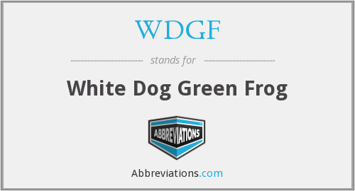 WDGF - White Dog Green Frog