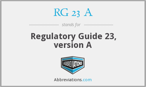 RG 23 A - Regulatory Guide 23, version A