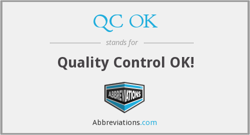 What does QC OK stand for?