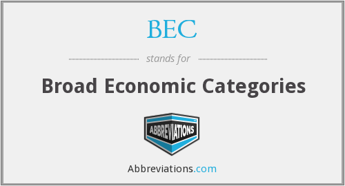 BEC - Broad Economic Categories