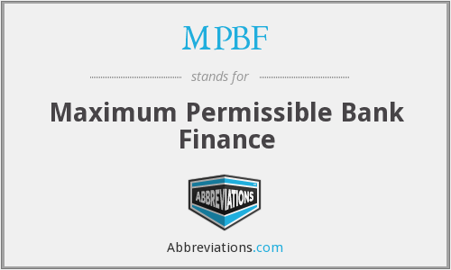 MPBF - Maximum Permissible Bank Finance