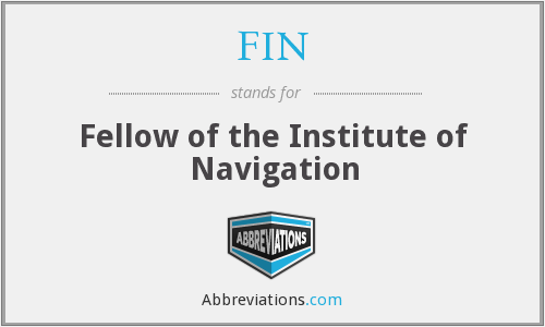 FIN - Fellow of the Institute of Navigation